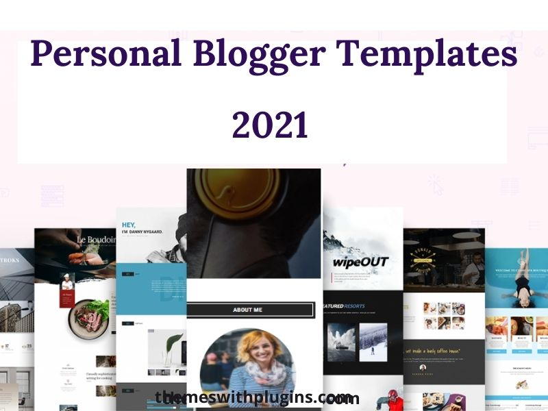 Personal Blogger Templates