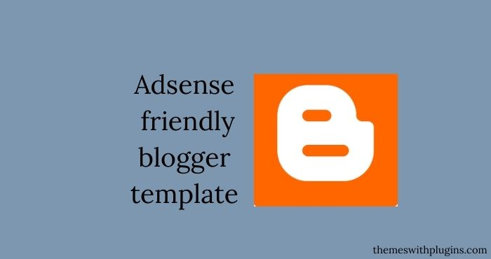 adsense-friendly-blogger-template